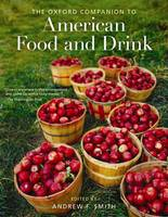 The Oxford Companion to American Food and Drink (Paperback)
