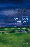 American History: A Very Short Introduction - Very Short Introductions (Paperback)