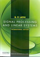 Signal Processing and Linear Systems: International Edition (Paperback)