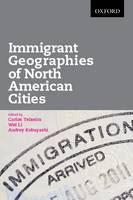 Immigrant Geographies of North American Cities (Paperback)