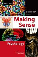 Making Sense in Psychology: A Student's Guide to Research and Writing - Making Sense (Paperback)