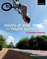 Youth at Risk and Youth Justice: A Canadian Overview (Paperback)