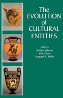 The Evolution of Cultural Entities - Proceedings of the British Academy Vol. 112 (Hardback)