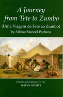 'A Journey from Tete to Zumbo' by Albino Manoel Pacheco - Fontes Historiae Africanae, New Series: Sources of African History 11 (Hardback)