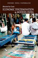 Blocked by Caste: Economic Discrimination in Modern India (Paperback)