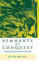Remnants of Conquest: The Island Caribs and their Visitors, 1877-1998 (Hardback)