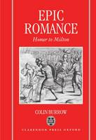 Epic Romance: Homer to Milton (Hardback)