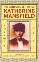 The Collected Letters of Katherine Mansfield: Volume II: 1918-September 1919 - Collected Letters of Katherine Mansfield (Hardback)