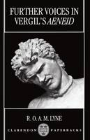 Further Voices in Vergil's Aeneid - Clarendon Paperbacks (Paperback)