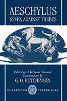 The Seven Against Thebes - Clarendon Paperbacks (Paperback)