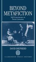 Beyond Metafiction: Self-Consciousness in Soviet Literature (Hardback)