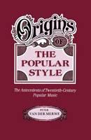 Origins of the Popular Style
