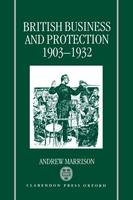 British Business and Protection 1903-1932