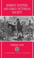 Robert Surtees and Early Victorian Society (Hardback)