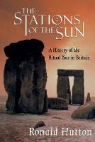 The Stations of the Sun: A History of the Ritual Year in Britain (Hardback)