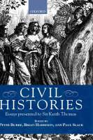 Civil Histories: Essays Presented to Sir Keith Thomas (Hardback)