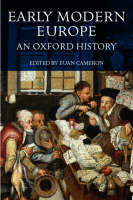 Early Modern Europe: An Oxford History (Paperback)