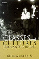 Classes and Cultures: England 1918-1951 (Paperback)