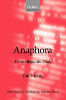 Anaphora: A Cross-Linguistic Study - Oxford Studies in Typology and Linguistic Theory (Paperback)