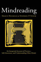 Mindreading: An Integrated Account of Pretence, Self-Awareness, and Understanding Other Minds - Oxford Cognitive Science Series (Hardback)