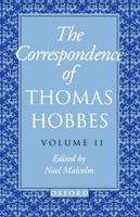 The Correspondence of Thomas Hobbes: Volume II: 1660-1679 - Clarendon Edition of the Works of Thomas Hobbes VII (Paperback)