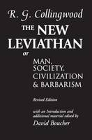 The New Leviathan: Or Man, Society, Civilization, and Barbarism (Paperback)