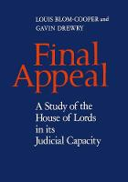 Final Appeal: A Study of the House of Lords in its Judicial Capacity (Hardback)
