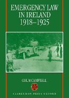 Emergency Law in Ireland 1918-1925