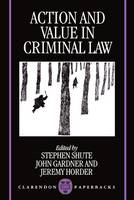 Action and Value in Criminal Law (Paperback)
