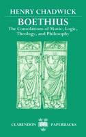 Boethius: The Consolations of Music, Logic, Theology, and Philosophy - Clarendon Paperbacks (Paperback)