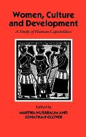 Women, Culture, and Development: A Study of Human Capabilities - WIDER Studies in Development Economics (Hardback)