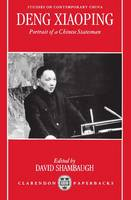 Deng Xiaoping: Portrait of a Chinese Statesman - Studies on Contemporary China (Paperback)