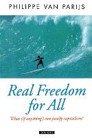 Real Freedom for All: What (if Anything) Can Justify Capitalism? - Oxford Political Theory (Paperback)
