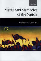 Myths and Memories of the Nation (Hardback)