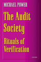 The Audit Society: Rituals of Verification (Paperback)