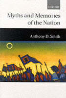 Myths and Memories of the Nation (Paperback)