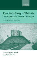 The Peopling of Britain: The Shaping of a Human Landscape - Linacre Lectures (Hardback)