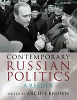 Contemporary Russian Politics: A Reader (Paperback)