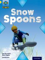 Project X Origins: Yellow Book Band, Oxford Level 3: Weather: Snow Spoons - Project X Origins (Paperback)