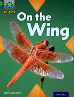 Project X Origins: Green Book Band, Oxford Level 5: Flight: On the Wing - Project X Origins (Paperback)