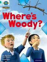 Project X Origins: Turquoise Book Band, Oxford Level 7: Hide and Seek: Where's Woody? - Project X Origins (Paperback)