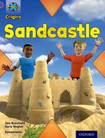 Project X Origins: Purple Book Band, Oxford Level 8: Buildings: Sandcastle - Project X Origins (Paperback)