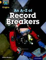 Project X Origins: Gold Book Band, Oxford Level 9: Head to Head: An A-Z of Record Breakers - Project X Origins (Paperback)