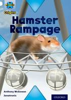 Project X Origins: White Book Band, Oxford Level 10: Journeys: Hamster Rampage - Project X Origins (Paperback)