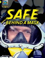 Project X Origins: Lime Book Band, Oxford Level 11: Masks and Disguises: Safe Behind a Mask - Project X Origins (Paperback)