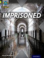 Project X Origins: Lime Book Band, Oxford Level 11: Trapped: Imprisoned - Project X Origins (Paperback)