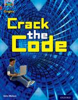 Project X Origins: Dark Blue Book Band, Oxford Level 15: Top Secret: Crack the Code - Project X Origins (Paperback)