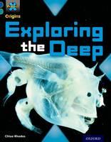 Project X Origins: Dark Blue Book Band, Oxford Level 16: Hidden Depths: Exploring the Deep - Project X Origins (Paperback)