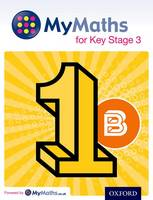MyMaths for Key Stage 3: Student Book 1B - MyMaths for Key Stage 3 (Paperback)