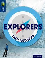 Oxford Reading Tree TreeTops inFact: Level 14: Explorers: Then and Now - Oxford Reading Tree TreeTops inFact (Paperback)